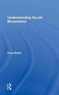 Understanding Social Movements by Greg Martin