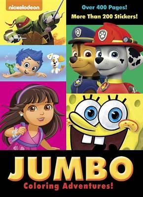 Jumbo Coloring Adventures! (Nickelodeon) by Golden Books