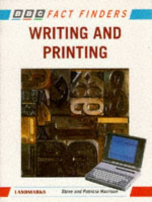 FACT FINDER: WRITING & PRINTING PB   (E05) by Steve Harrison