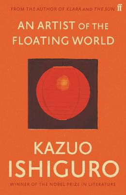 An Artist of the Floating World by Kazuo Ishiguro