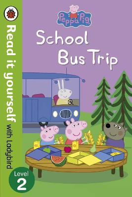 Peppa Pig: School Bus Trip - Read it yourself with Ladybird book