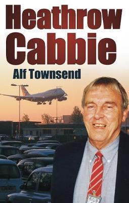 Heathrow Cabbie by Alf Townsend