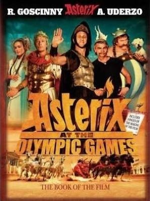 Asterix: Asterix at the Olympic Games by Rene Goscinny