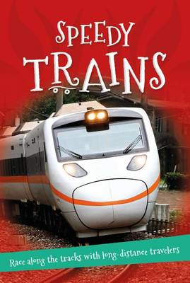 It's All About... Speedy Trains by Kingfisher Books