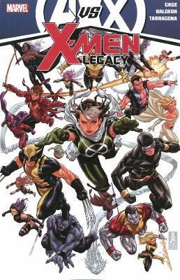 Avengers Vs. X-Men Avengers Vs. X-men: X-men Legacy X-Men Legacy by Christos Gage