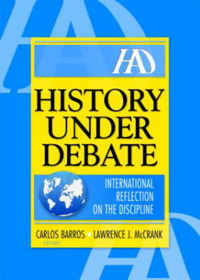 History Under Debate by Lawrence J Mc Crank