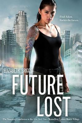 Future Lost by Elizabeth Briggs