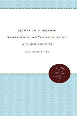 Return to Winesburg by Ray White