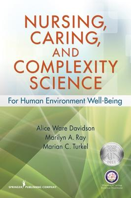 Nursing, Caring, and Complexity Science by Marilyn A. Ray