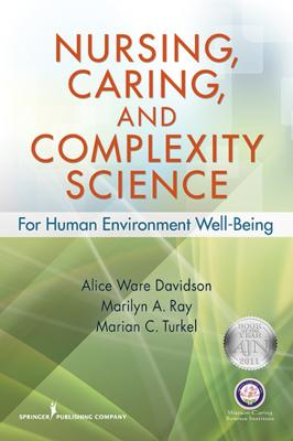 Nursing, Caring, and Complexity Science book