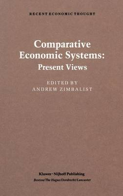 Comparative Economic Systems by Andrew Zimbalist