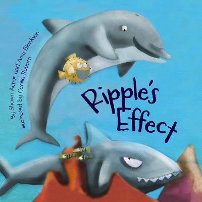 Ripple's Effect by Shawn Achor
