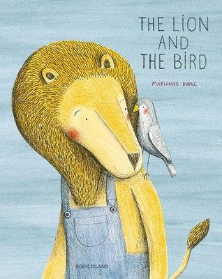 Lion and The Bird by Marianne Dubuc