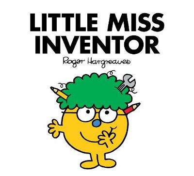 Little Miss Inventor by Adam Hargreaves