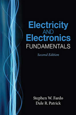 Electricity and Electronics Fundamentals by Dale R. Patrick