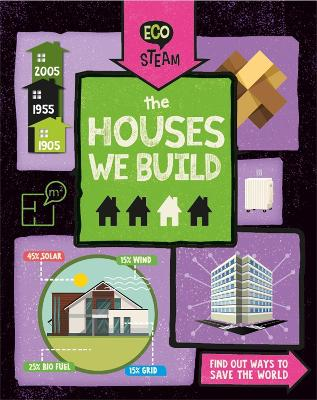 Eco STEAM: The Houses We Build book