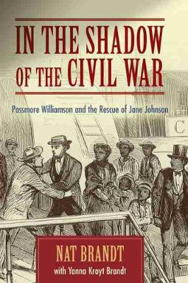 In the Shadow of the Civil War by Nat Brandt