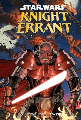 Star Wars Knight Errant: Aflame, Volume Two by John Jackson Miller