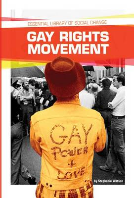 Gay Rights Movement by Stephanie Watson