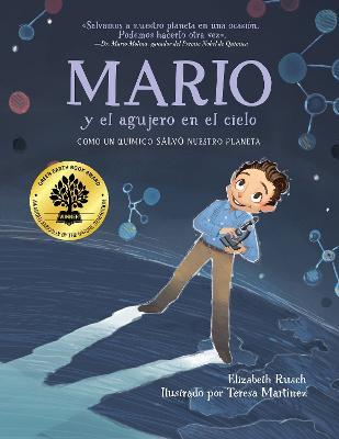 Mario y el agujero en el cielo: Como un quimico salvo nuestro planeta by Elizabeth Rusch