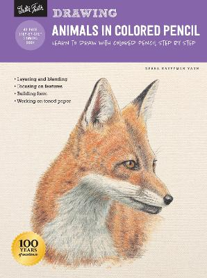 Drawing: Animals in Colored Pencil: Learn to draw with colored pencil step by step by Debra Kauffman Yaun