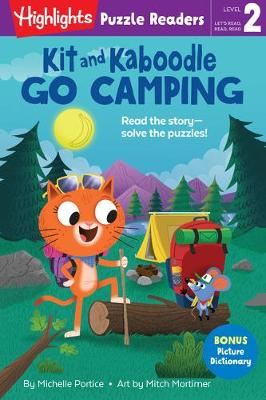 Kit and Kaboodle Go Camping by Michelle Portice