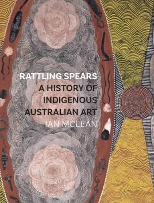 Rattling Spears by Ian McLean