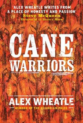 Cane Warriors by Alex Wheatle