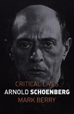 Arnold Schoenberg by Mark Berry