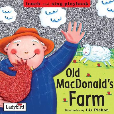 Old MacDonald's Farm by Liz Pichon