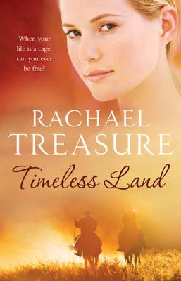 Timeless Land by Rachael Treasure