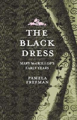 The Black Dress, The by Pamela Freeman