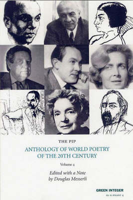 Pip Anthology Of World Poetry Of The 20th Century Vol.4 by Douglas Messerli