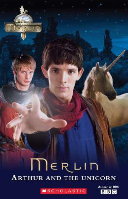 The Adventures of Merlin: Arthur and the Unicorn      plus audio by Lynda Edwards