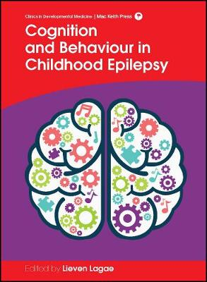Cognition and Behaviour in Childhood Epilepsy by Lieven Lagae