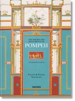 Fausto & Felice Niccolini: The Houses and Monuments of Pompeii XL book