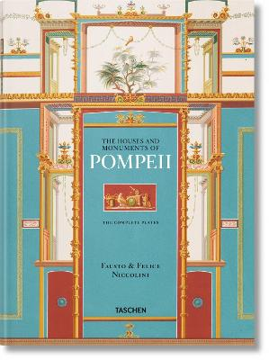 Fausto & Felice Niccolini: The Houses and Monuments of Pompeii XL by Valentin Kockel
