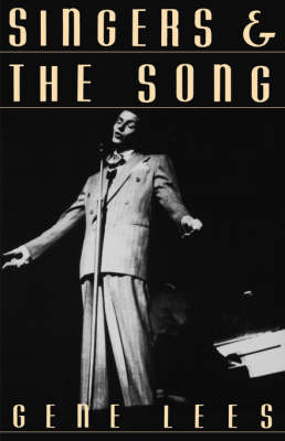Singers and the Song by Gene Lees