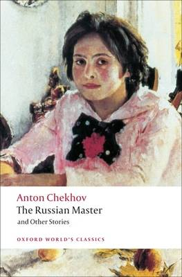 The Russian Master and other Stories by Anton Chekhov