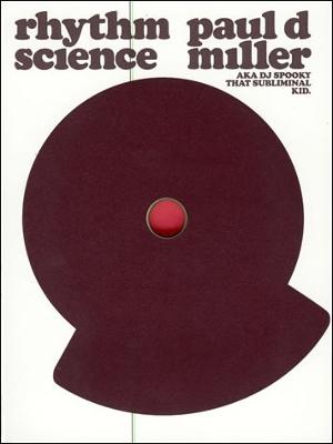 Rhythm Science by Paul D. Miller