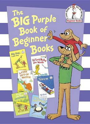 Big Purple Book of Beginner Books by P. D. Eastman