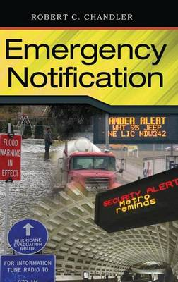 Emergency Notification by Robert C. Chandler