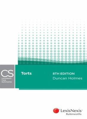 LexisNexis Case Summaries: Torts by Holmes
