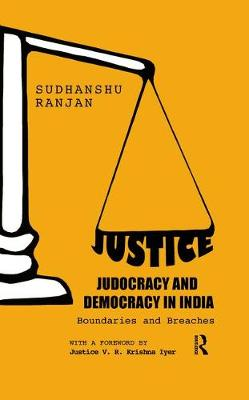 Justice, Judocracy and Democracy in India book