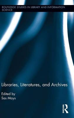 Libraries, Literatures, and Archives book