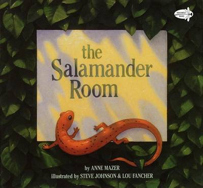 The Salamander Room Dragonfly Books Edition by Anne Mazer
