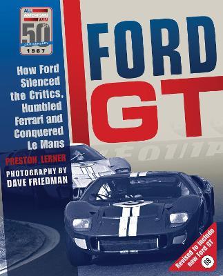 Ford GT by Preston Lerner
