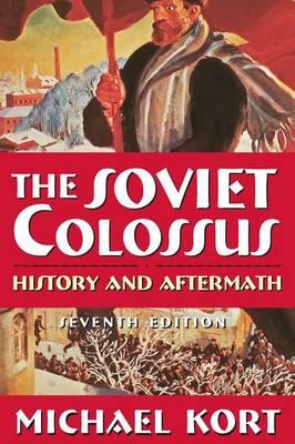 Soviet Colossus by Michael G. Kort