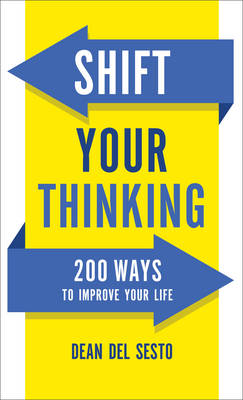 Shift Your Thinking by Dean Del Sesto