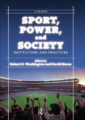 Sport, Power, and Society by Robert E. Washington